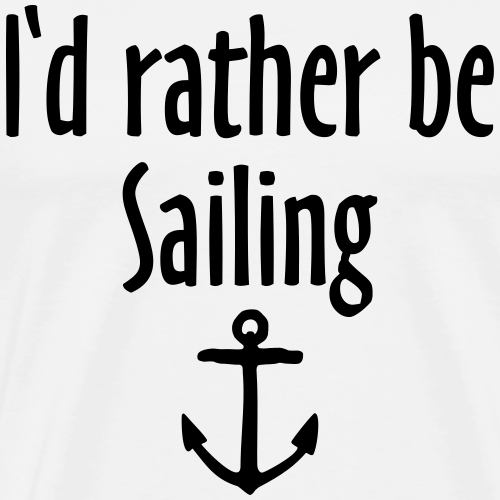 I'd rather be sailing anchor