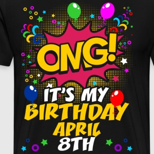 Its My Birthday April Eight T-Shirts - Men's Premium T-Shirt