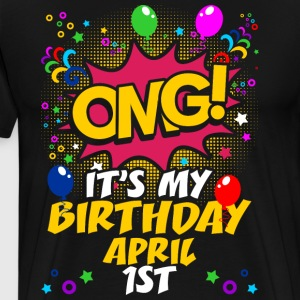 Its My Birthday April First T-Shirts - Men's Premium T-Shirt