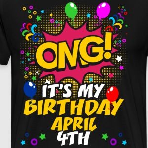 Its My Birthday April Fourth T-Shirts - Men's Premium T-Shirt