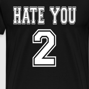 Hate Y T-Shirts - Men's Premium T-Shirt