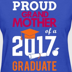Class of 2017 Proud Grand Mother Graduation T-Shirts - Women's T-Shirt