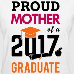 Class of 2017 Proud Mother Graduation T-Shirts - Women's T-Shirt
