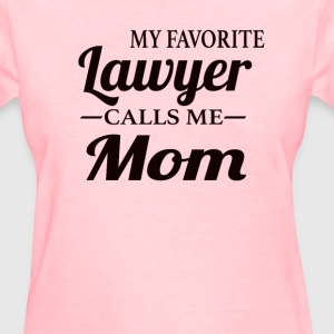 Lawyer's Mom - Women's T-Shirt