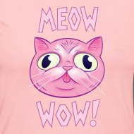 Design ~ Meow Wow! Long sleeve t-shirt WOMENS