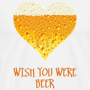 Wish you were beer T-Shirts - Men's Premium T-Shirt