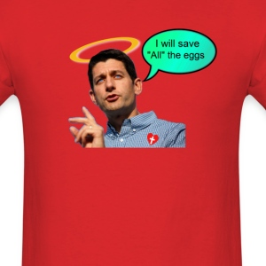 Anti-abortion personhood savior Paul Ryan i will save all the eggs 2012 - Men's T-Shirt
