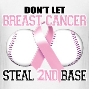 Don't Let Breast Cancer Steal 2nd Base T-Shirts - Men's T-Shirt