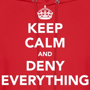 Keep Calm And Deny Everything Hoodies - Men's Hoodie