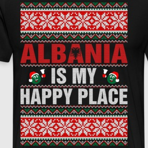 Albania Is My Happy Place T-Shirts - Men's Premium T-Shirt
