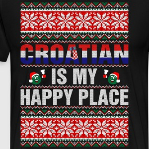 Croatian Is My Happy Place T-Shirts - Men's Premium T-Shirt