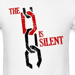 The D Is Silent T-Shirts - Men's T-Shirt