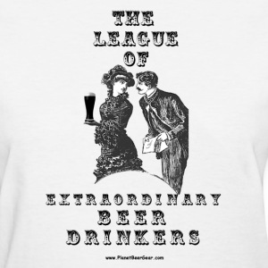 The League Of Extraordinary Beer Drinkers Women's  - Women's T-Shirt