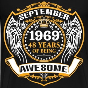 1969 48 Years Of Being Awesome September T-Shirts - Men's Premium T-Shirt