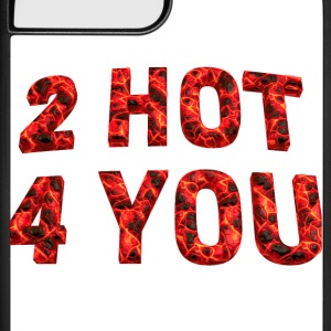 Too hot for you 04 2017 B Accessories - iPhone 7 Plus Rubber Case