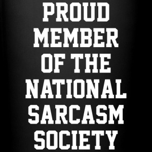 PROUD MEMBER OF THE NATIONAL SARCASM SOCIETY - Full Color Mug