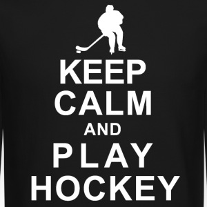 KEEP CALM and PLAY HOCKEY - Crewneck Sweatshirt