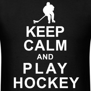 KEEP CALM and PLAY HOCKEY - Men's T-Shirt