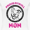 PROUD PITBULL MOM 447 - Women's Premium T-Shirt