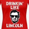 DRINKIN LIKE LINCOLN 2 - Women's Premium T-Shirt