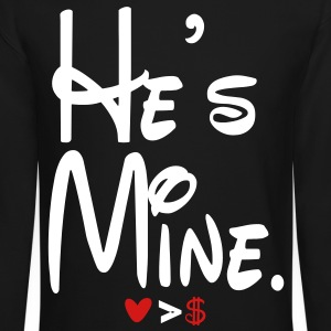 he's mine - Crewneck Sweatshirt