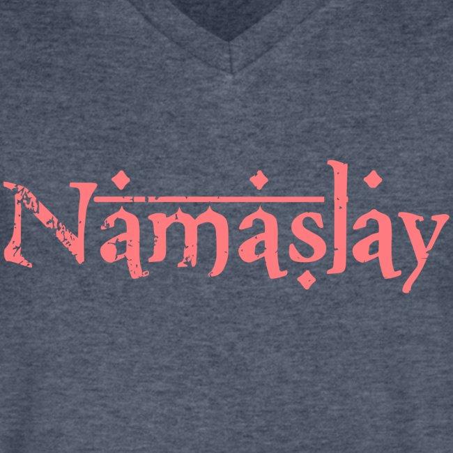 Namaslay Tee (Unisex V Neck)