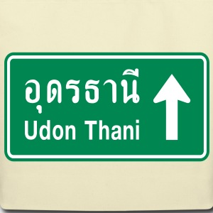Udon Thani, Thailand / Highway Road Traffic Sign - Eco-Friendly Cotton Tote