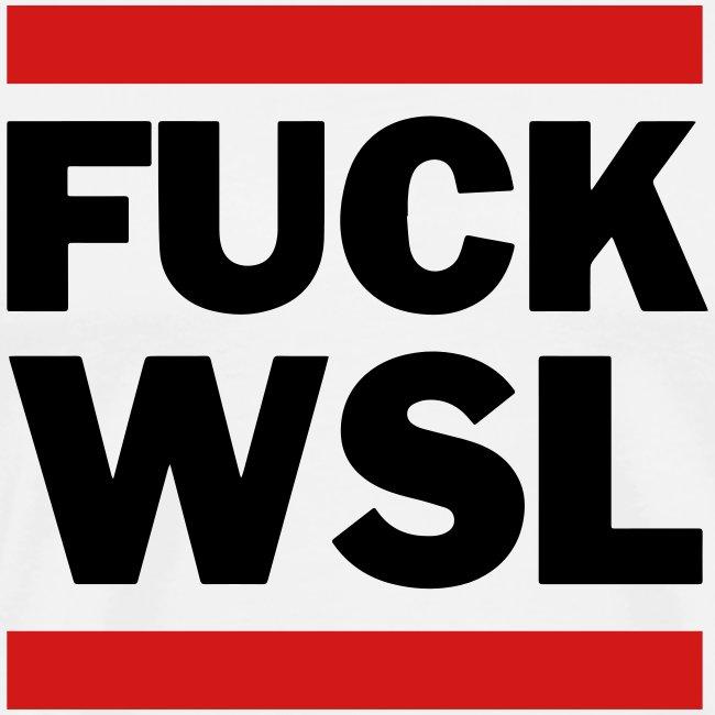 Fuck WSL white