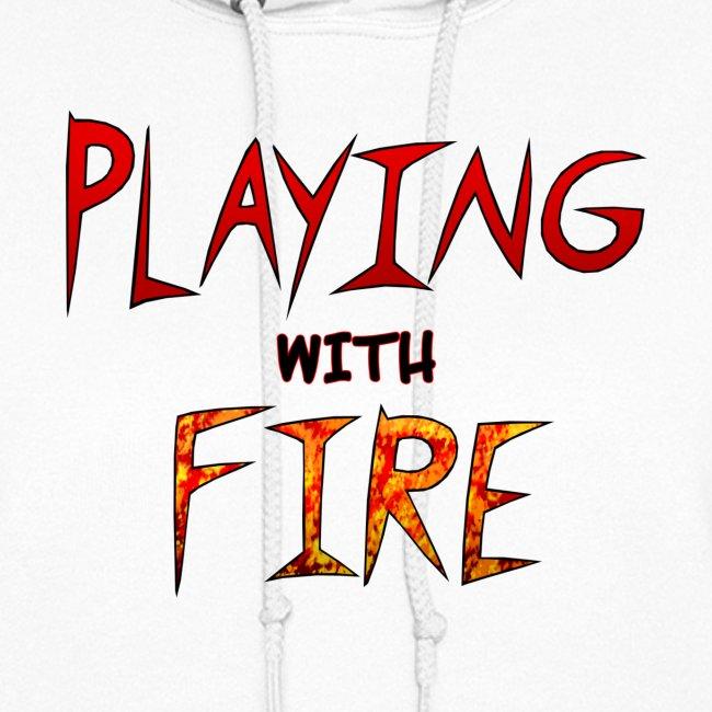 """Playing with Fire"" sweatshirt women"