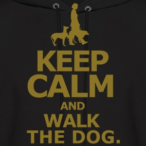 keep calm and walk the dog - Men's Hoodie
