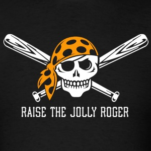 Raise the Jolly Roger - Men's T-Shirt