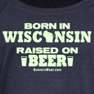 Design ~ Born in Wisconsin - Glow in the Dark
