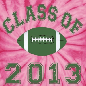 Class Of 2013 Football - Unisex Tie Dye T-Shirt