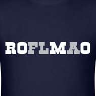 Design ~ ROMO - ROFLMAO Shirt
