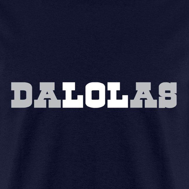 DALOLAS - LOL DALLAS SHIRT