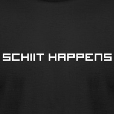 Schiit Happens - Mens