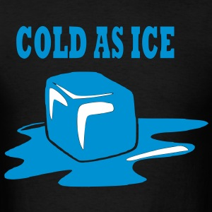 cold as ice - Men's T-Shirt