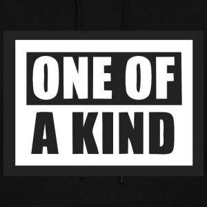 ONE OF A KIND  Hoodies - Women's Hoodie