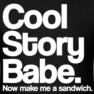 Cool Story Babe T-Shirts - stayflyclothing.com - Men's T-Shirt