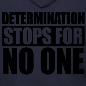 Determination Stops For No One Zip Hoodies/Jackets - stayflyclothing.com - Men's Zip Hoodie