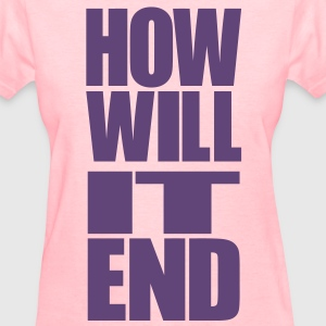 HOW WILL IT END [BOTTOM] Women's T-Shirts - Women's T-Shirt