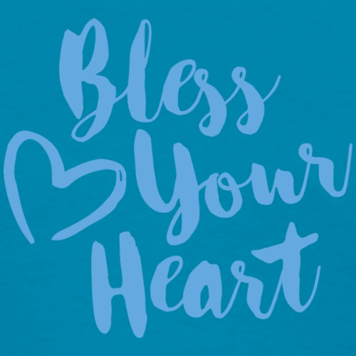 bless your heart