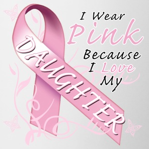i_wear_pink_because_i_love_my_daughter Bottles & Mugs - Coffee/Tea Mug