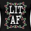 LIT AF 2 - Women's Premium T-Shirt