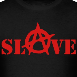 AnarchySlave T-Shirts - Men's T-Shirt