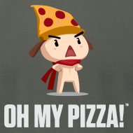 Design ~ Oh My Pizza Unisex ANY COLOR