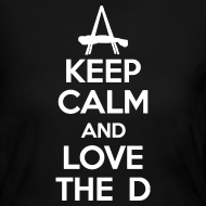 Design ~ Keep Calm And Love The D