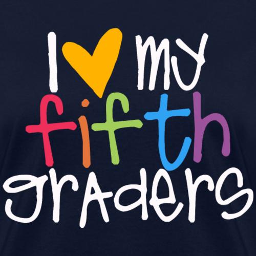 I Love My Fifth Graders