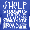 I Help Students to Learn - Women's T-Shirt