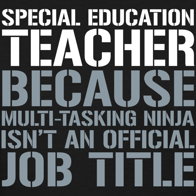 Sped Teacher... Ninja Isn't an Official Job Title | White + Metallic Silver